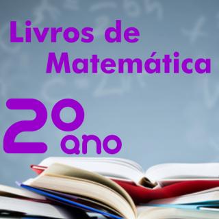 Livros didáticos de Matemática 2º ano Ensino Médio