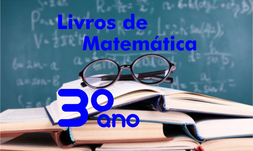 livros-de-matematica-3-ano-ensino-medio-didaticos