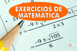 Exercicios de matematica (TODOS)