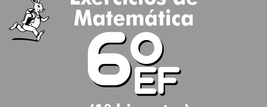 Exercícios de matemática 6º ano – 1º bimestre