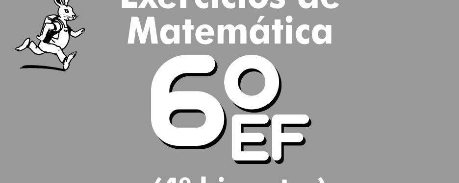 Exercícios de matemática 6º ano – 4º bimestre