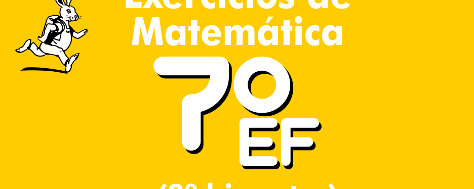Exercícios de matemática 7º ano – 3º bimestre