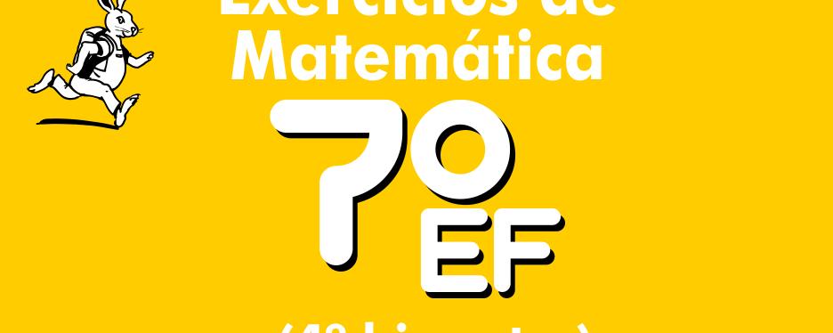 Exercícios de matemática 7º ano – 4º bimestre