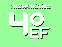 Conteúdo Matemática 4º ano Ensino Fundamental