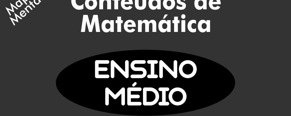 Conteúdos de Matematica do Ensino Medio
