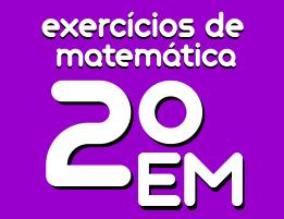 exercicios de matematica ensino medio 2