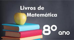Livros de Matemática 8º ano Ensino Fundamental