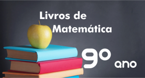 Livros de Matemática 9º ano Ensino Fundamental