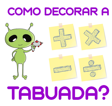 como decorar a tabuada do alien