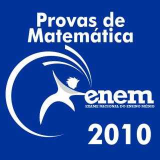 Provas de Matematica ENEM 2010