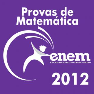 Provas de Matematica ENEM 2012