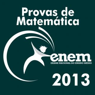 Provas de Matematica ENEM 2013