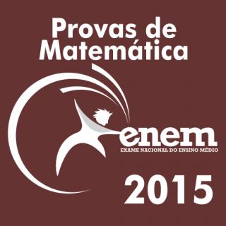 Provas de Matematica ENEM 2015