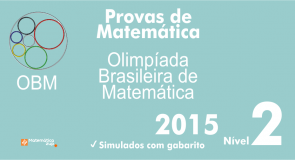 Provas de Matematica OBM 2015 - Nivel 2