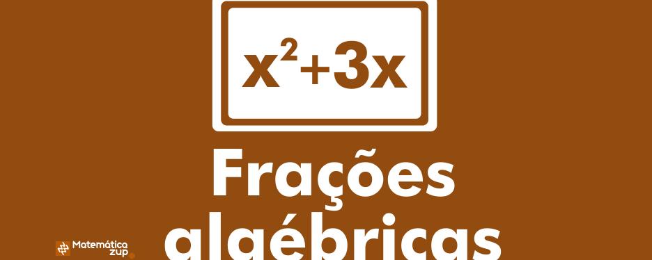 Frações algébricas