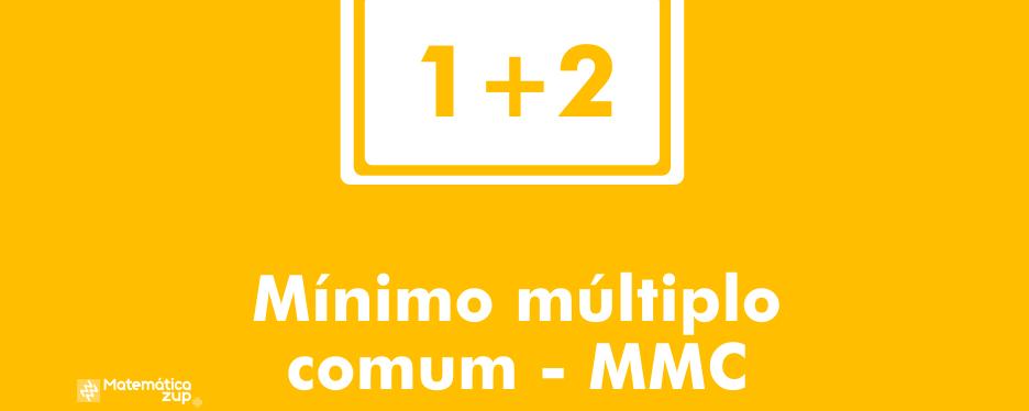 Mínimo múltiplo comum MMC