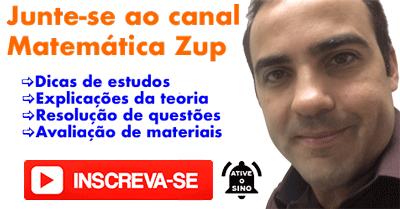 Inscreva-se no canal Matemática Zup