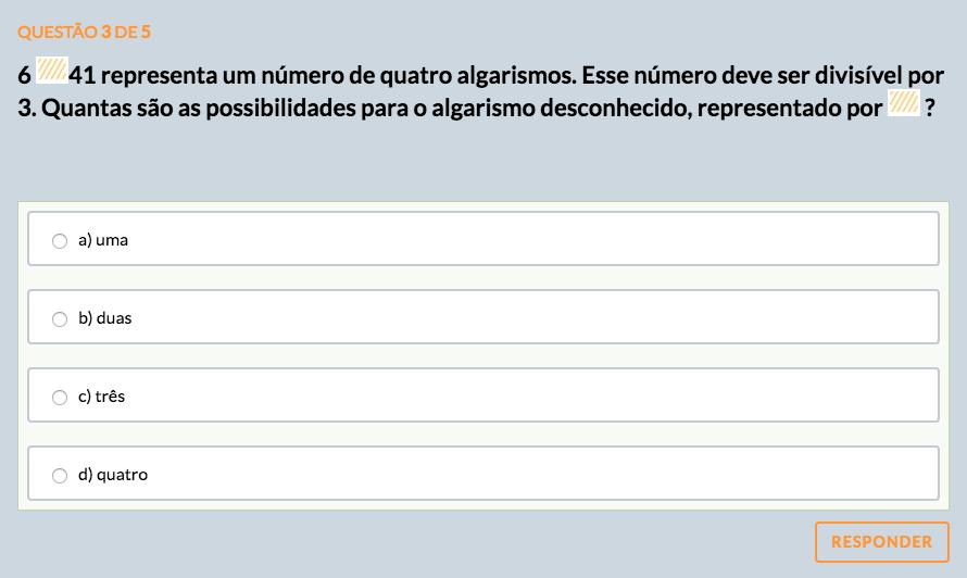 Exercício de Divisibilidadepor 2, 3, 4, 5,6, 7, 8, 9 e 10