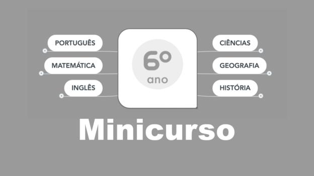 6º ano Minicurso 2
